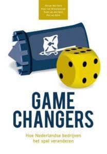 Gamechangers; Hoe Nederlandse bedrijven het spel veranderen